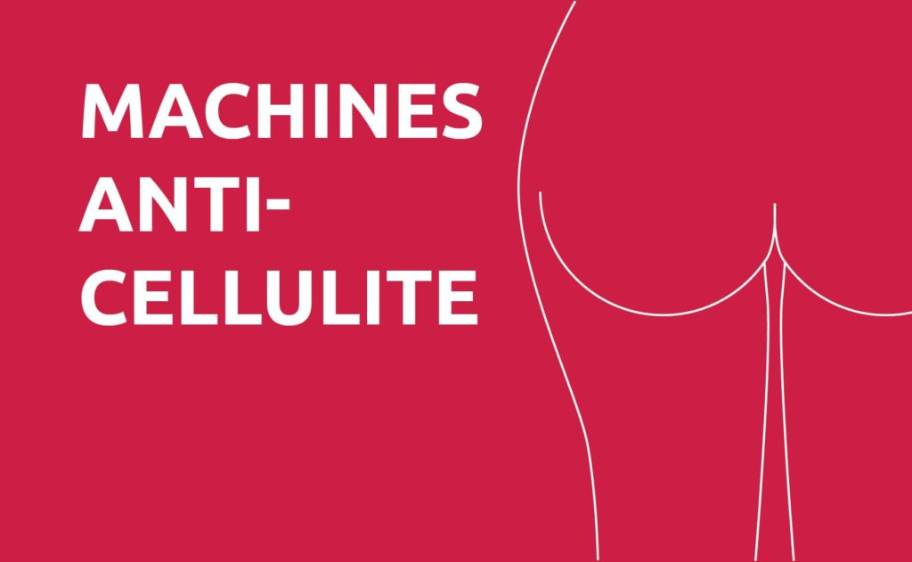 machine anti-cellulite, enlever la cellulite